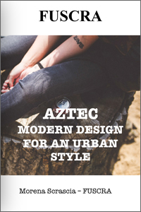 Fuscra Aztec Collection Look-Book